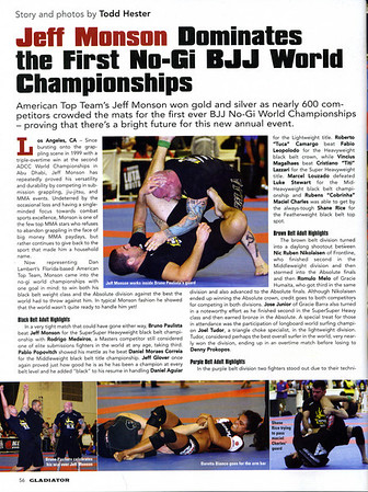 Page 1 of 4, this is an article featured on the first No Gi Mundials. <br /> Page 2 features a picture of Scott. Scott stepped up and as a white belt competed in the blue belt division!<br /> Jory & Ray are also listed for their placings in their respective divisions.