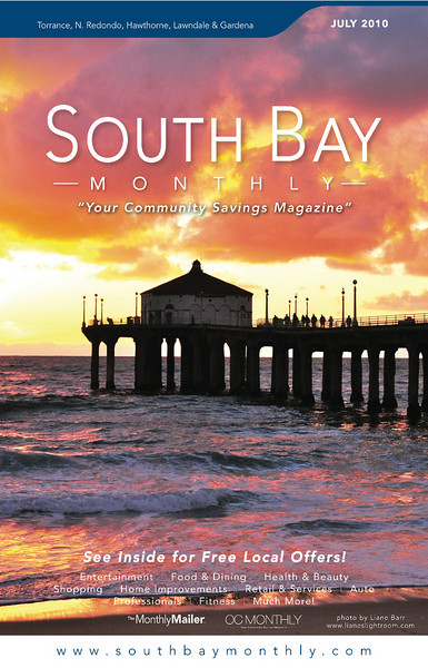 """Front Cover of """"South Bay Monthly Magazine"""", July 2010 (N. Redondo Beach & Torrance areas)."""