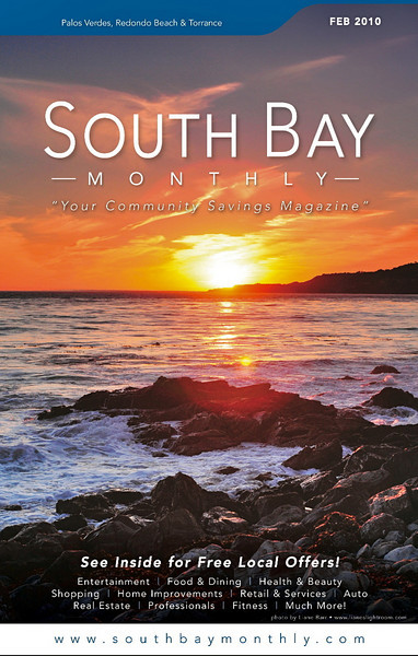 """Front Cover of """"South Bay Monthly Magazine"""", February 2010 (Palos Verdes, Redondo Beach & Torrance areas)."""