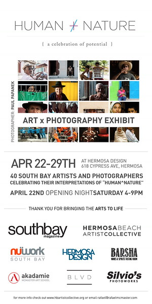 Human Nature, Group Exhibition with the Hermosa Beach Artists Collective. 4/22-4/29, at Hermosa Design.