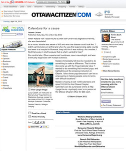 Ottawa Citizen article featuring the cover of the Yoga for Multiple Sclerosis 2013 Calendar. All photography and art direction by Denise Sarazin, Ottawa portrait, commercial and fashion photographer. As seen on OttawaCitizen.com. The original image can be viewed here: http://milagrophotography.smugmug.com/Portraits/Yoga/i-tPMx8Ts/0/XL/DSC_0973%20wordmark%20%282%29-XL.jpg