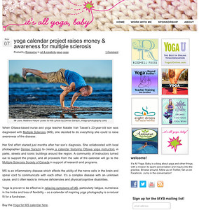 Yoga Blog It's all yours baby featured the Yoga for Multiple Sclerosis 2013 Calendar, a fundraising project to support the MS Society of Canada. All photography and art direction by Denise Sarazin, portrait, commercial and fashion photographer and owner of Milagro Photography, Ottawa. The original image can be viewed here: http://milagrophotography.smugmug.com/Portraits/Yoga/i-DDsBp3j/0/L/DSC_9791%20WM-L.jpg