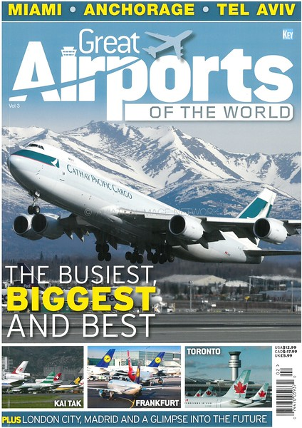 Great Airports of the World Vol 3