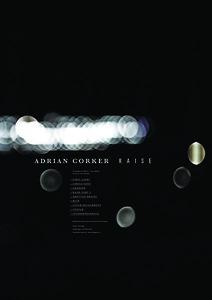 Adrian Corker_Raise-Poster A2-©Bigg:Cunha