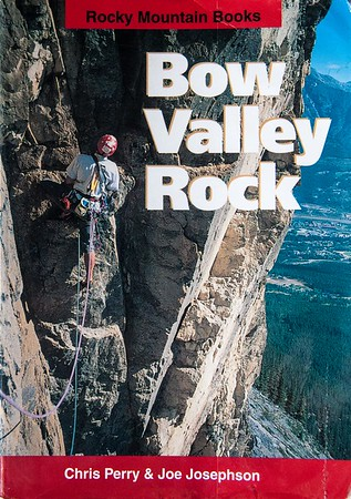 Cover Photo.  Bow Valley Rock - a climbers guidebook