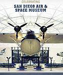 """""""Celebrating the San Diego Air & Space Museum: A History of the Museum and its Collections"""" 9 images in book. Published 12/2012"""
