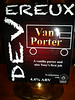 This was awesome if you into Dark beers <br /> <br /> Devereux Van Porter <br /> <br /> In association with Truefitt Brewery <br /> <br /> Very very nice