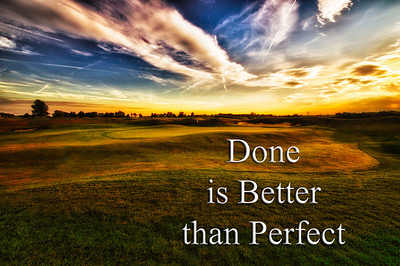 Done is better than perfect, something every Photoshop artist needs to remember. Sunset photograph taken from the rough on the fourth green at Purgatory Golf Club.