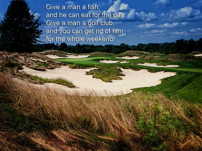 """Funny twist on the """"Give a man a fish quote!"""""""