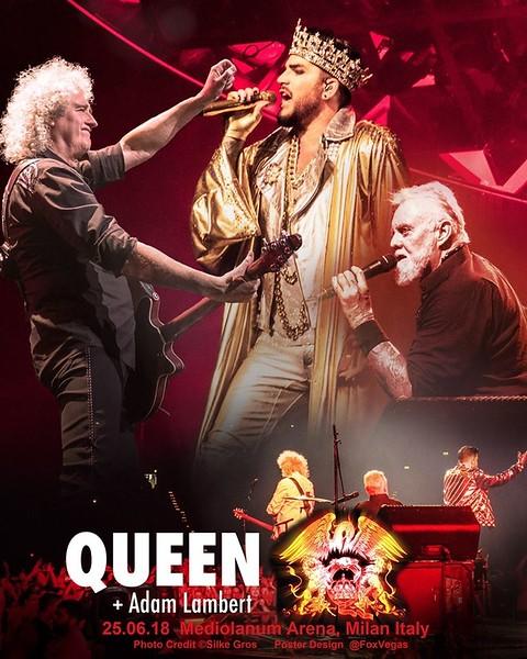 UNOFFICIAL POSTER 👑 .@QueenWillRock + .@adamlambert Mediolanum Arena, Milan Italy 25.06.18 Photo Credit: ©Silke Gro @Silke_tweets Poster Design: @FoxVegas BrenEnglish