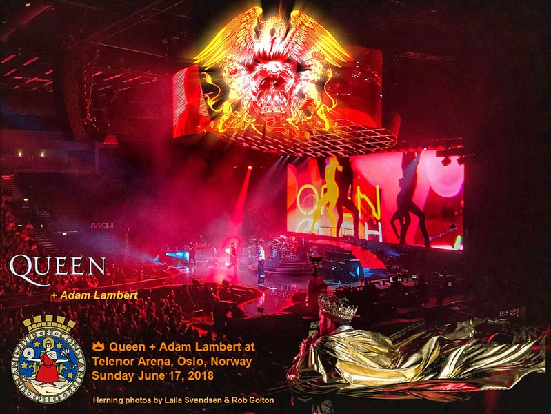 👑 Queen + Adam Lambert at Telenor Arena, Oslo, Norway Sunday June 17, 2018.  Herning photos by Laila Svendsen and Rob Golton
