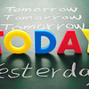 Today, yesterday, and tomorrow words on blackboard