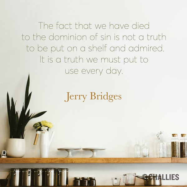 Jerry Bridges on Being Saved