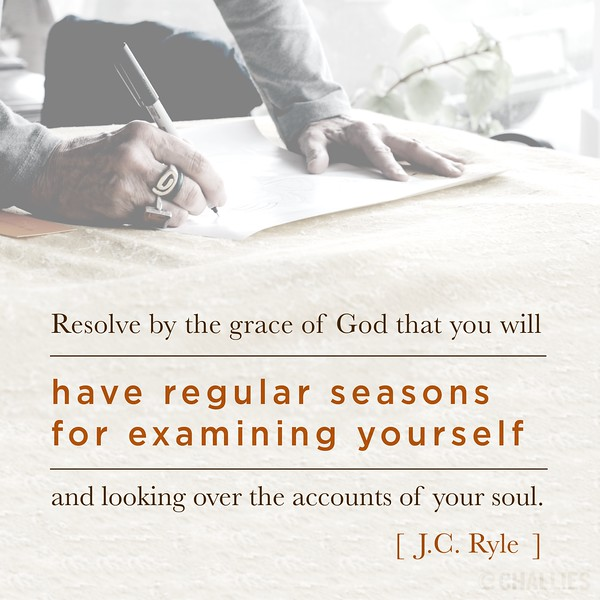 J.C. Ryle on Examining Yourself