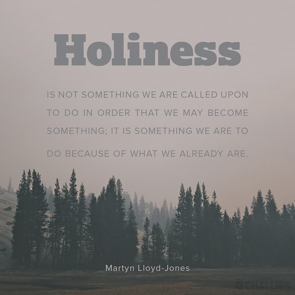 Martyn Lloyd-Jones on Holiness