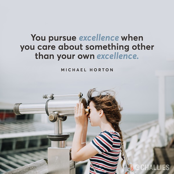 Michael Horton on Excellence