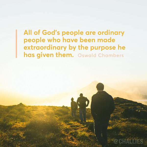 Oswald Chambers on Being Ordinary