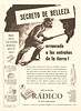 RÁDICO soap 1949 Argentina 'Secreto de belleza arrancado a las entrañas de la tierra'