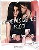 "NINA RICCI Mademoiselle Ricci 2012 Russia 'The new romantic fragrance (vertical line in Russian) <br /> <br /> MODELS: Tatiana ('Tati') Cotliar (Argentina) & James Rousseau, PHOTO:  Mark Segal <br /> <br /> TV COMMERCIAL (DIRECTOR: Johan Renck):<br /> <a href=""https://www.youtube.com/watch?v=wOxSauYSydM"">https://www.youtube.com/watch?v=wOxSauYSydM</a>"