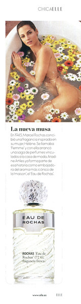 Eau de ROCHAS 2016 Spain (advertorial Elle) 'Chca Elle - La nueva musa'