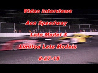 Ace Speedway video interviews 8-27-10 1