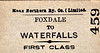 MANX NORTHERN RAILWAY TICKET - FOXDALE - First Class Single to Waterfalls.