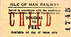 ISLE OF MAN RAILWAY TICKET - DOUGLAS - Child Single to Peel.
