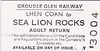 GROUDLE GLEN RAILWAY TICKET - LHEN COAN - Adult Return to Sea Lion Rocks.