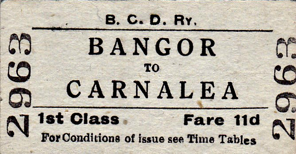 B&CDR TICKET - BANGOR - First Class Single to Carnalea, fare 11d.