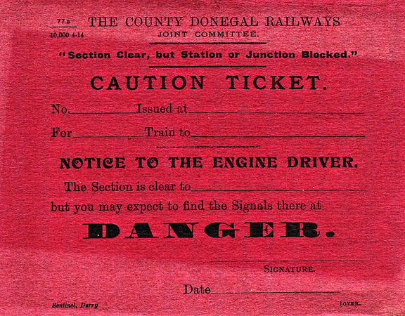 CDRJC CAUTION TICKET - This was issued to drivers there was a problem in the next section ahead and thus the warning of danger signals. Print date of April 1914.