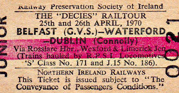 RAILWAY PRESERVATION SOCIETY OF IRELAND TICKET - BELFAST GREAT VICTORIA STREET - 'Decies Rail Tour' - Child Single to Waterford and then to Dublin Connolly behind Class S No.171 and Class J15 0-6-0 No.186 - dated April 25/26th, 1970. This may have been cancelled.