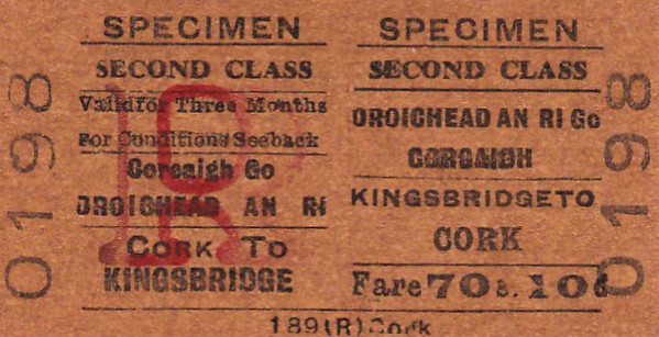 CORAS IOMPAIR EIREANN TICKET - DUBLIN KINGSBRIDGE - Second Class Three Monthly Return to Cork - fare 70s 10d - specimen. Kingsbridge became Heusten in 1966.