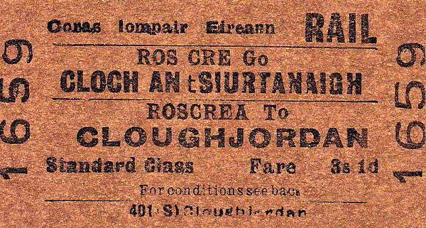 CORAS IOMPAIR EIREANN TICKET - ROSCREA - Standard Class Single to Cloughjordan, fare 3s 1d.