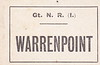 GREAT NORTHERN RAILWAY (IRELAND) LUGGAGE/PARCELS LABEL - WARRENPOINT.