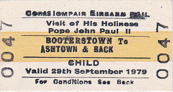CORAS IOMPAIR EIREANN TICKET - BOOTERSTOWN to ASHTOWN -  Child Day Return Ticket for the visit of Pope John Paul II, September 29th, 1979.