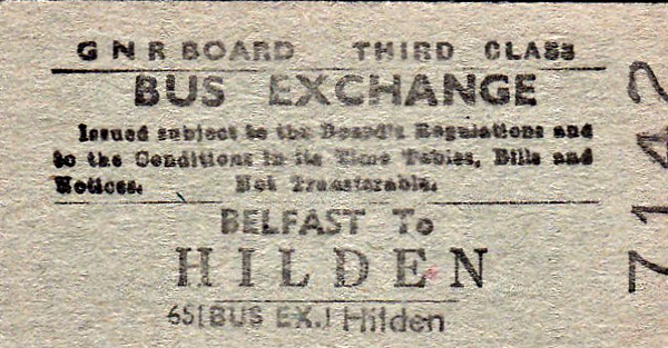 GREAT NORTHERN RAILWAY (IRELAND) TICKET - BELFAST - Third Class Bus Exchange Single to Hilden.