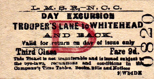 LMSR/NORTHERN COUNTIES COMMITTEE TICKET - TROOPER'S LANE - Third Class Day Excursion Return to Whitehead, fare  9d.