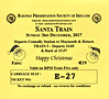 RAILWAY PRESERVATION SOCIETY OF IRELAND TICKET - DUBLIN PEARSE - 'Santa Train' - December 3rd, 2017 - Class WT 2-6-4T No.4 ran two return trips to Maynooth on this day, this being the second.