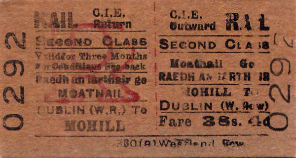 CORAS IOMPAIR EIREANN TICKET - MOHILL to DUBLIN WESTLAND ROW - Second Class Three Monthly Return, fare 36s 4d.