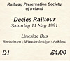 RAILWAY PRESERVATION SOCIETY OF IRELAND TICKET - RATHDRUM - 'Decies Railtour' - May 11th, 1991 - this tour ran from Dublin Connolly to Rosslare via Gorey, behind Class WT 2-6-4T No.4. This ticket is for the bus carrying those wishing partake of some lineside photography.