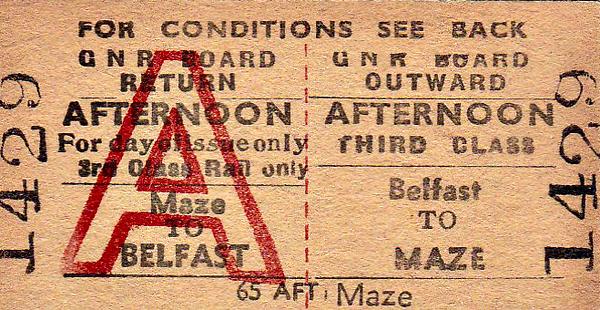 GREAT NORTHERN RAILWAY (IRELAND) TICKET - BELFAST - Third Class Afternoon Return to Maze.