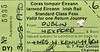 CORAS IOMPAIR EIREANN TICKET - DUBLIN to WEXFORD - Standard Class Return Pass to Wexford, issued to a Mr H Kenny, his wife and 4 children, valid until August 31st, 1990