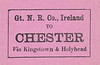 GREAT NORTHERN RAILWAY (IRELAND) LUGGAGE/PARCELS LABEL - CHESTER - via Kingstown, later Dun Laoire and Holyhead.