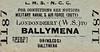 LMSR/NORTHERN COUNTIES COMMITTEE TICKET - LONDONDERRY WATERSIDE - Third Class Navy, Army & Air Force on Duty Single to Ballymena.
