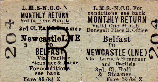 LMSR/NORTHERN COUNTIES COMMITTEE TICKET - BELFAST - 3 Class Monthly Return Rail Travel & Steamer to Newcastle (LNER), via Larne, Stranraer and Carlisle - fare 36 8 1/2d.
