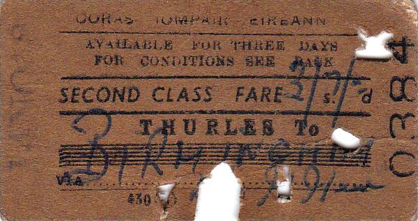 CORAS IOMPAIR EIREANN TICKET - THURLES to BIRMINGHAM - Second Class Single, fare £3 7s 0d - dated November 14th, 195?.