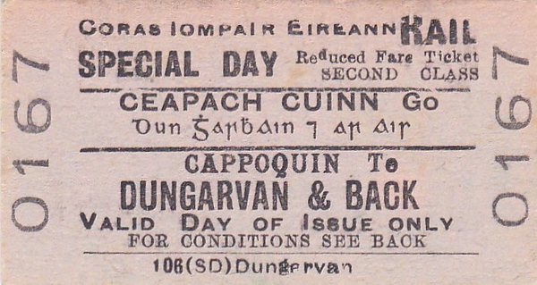 CORAS IOMPAIR EIREANN TICKET - CAPPOQUIN to DUNGARVAN - Second Class Special Day Return Ticket.