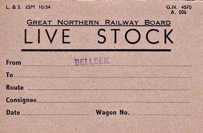 GREAT NORTHERN RAILWAY (IRELAND) WAGON LABEL - BELLEEK - Unused livestock wagon label stamped with Belleek as point of origin - print date is October 1954.