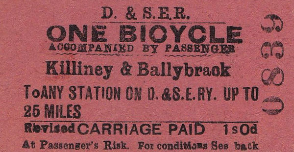 DUBLIN & SOUTH EASTEREN RAILWAY TICKET - KILLINEY & BALLYBRACK - One Bicycle accompanied by Passenger to any station on the D&SER up to 25 miles - fare 1s 0d.