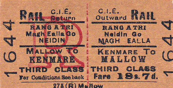 CORAS IOMPAIR EIREANN TICKET - KENMARE - Third Class Return to Mallow, fare 18s 7d.